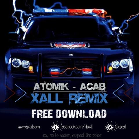 Atomik V - ACAB (XALL REMIX)