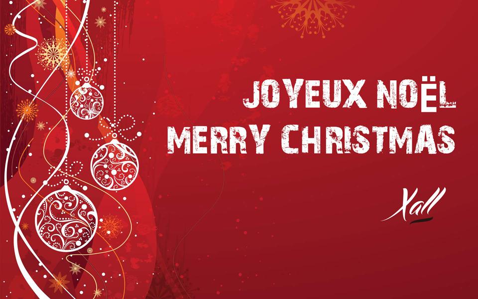 Joyeux Noel / Merry Christmas / Xall