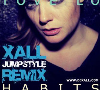 Tove Lo – Habits (Xall Remix)
